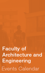 Faculty of Architecture and Engineering Events Calendar