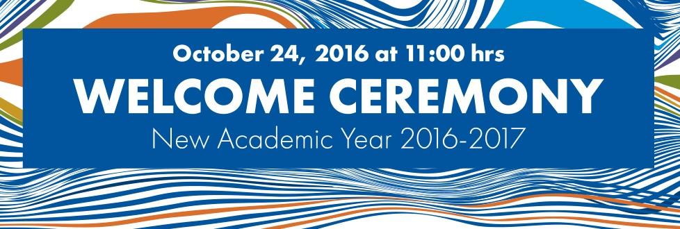 Welcome Ceremony for the 2016-2017 Academic Year