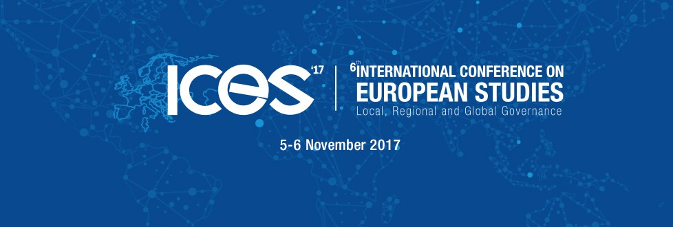 The 6th International Conference on European Studies (ICES'17)